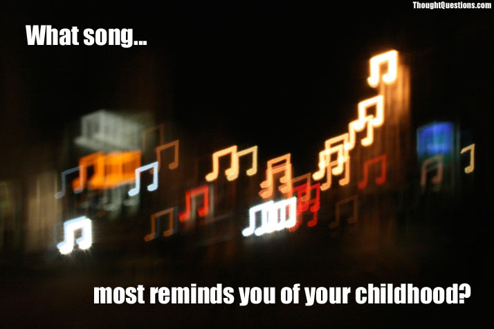 What song most reminds you of your childhood?